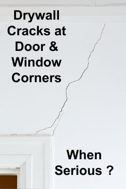 Drywall cracks at door and window corners
