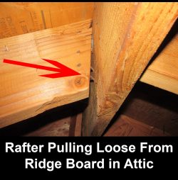 Rafters pulling away from ridge beam